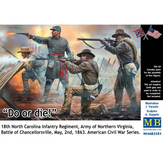 """""""DO OR DIE!"""" 18TH NORTH CAROLINA INFANTRY REGIMENT, ARMY OF NORTHERN VIRGINIA, BATTLE OF CHANCELLORSVILLE, MAY, 2ND, 1863. AMERICAN CIVIL WAR SERIES PLASTIC MODEL KIT 1/35 MASTER BOX 3581"""