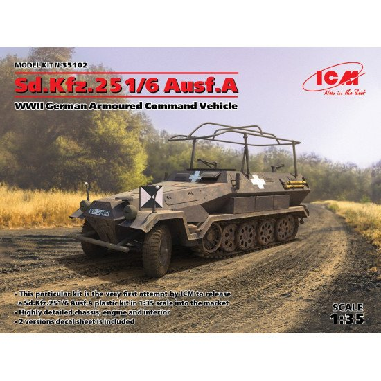 ICM 35102 SD.KFZ.251/6 AUSF.A, WWII GERMAN ARMOURED COMMAND VEHICLE 1/35